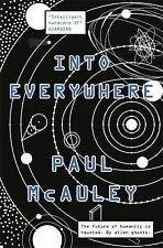 INTO EVERYWHERE - MCAULEY, PAUL - NEW PAPERBACK BOOK