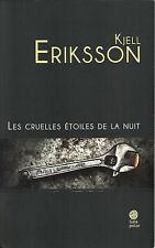 Kjell ERIKSSON - Les cruelles étoiles de la nuit (Gaïa polar)