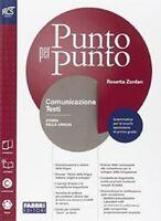 LIBRO Punto per punto. Comunicazione e testi-Extrakit-Openbook. ROSETTA ZORDAN