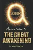 QAnon: An Invitation to the Great Awakening, Brand New, Free shipping in the US