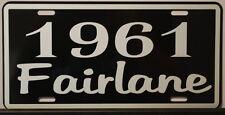METAL LICENSE PLATE 1961 61 FAIRLANE 292 312 352 FORD RAT ROD CONVERTIBLE SEDAN