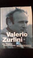 Valerio Zurlini - Una regione piena di cinema - Nuovagrafica, 2005 - S
