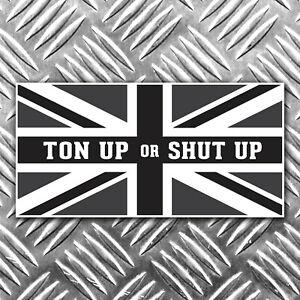TON UP OR SHUT UOP black and white union flag motorbike sticker 90mm x 45mm