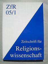 5 x ZfR Zeitschrift für Religionswissenschaft aus 2005 + 2006 + 2007
