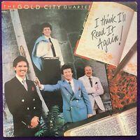 GOLD CITY QUARTET I Think I'll Read It Again LP PRIVATE Xian Gospel EX+/NM-