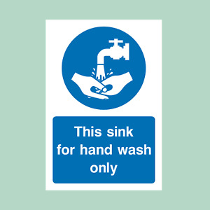 This Sink is for Hand Wash Only Plastic Sign/Sticker - All Sizes (MISC55)