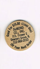 Vintage Wooden Nickel DuMond Co Inc Downers Grove, IL Illinois Good for $25