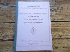LORRAINE DOCUMENTS HISTOIRE RELIGIEUSE LORRAINE AUX ALENTOURS DE L' AN MIL 1987