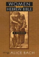 Women in the Hebrew Bible: A Reader-ExLibrary
