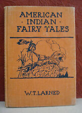 American Indian Fairy Tales W T Larned color illustrations HC 1935