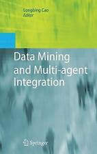 Data Mining and Multi-agent Integration, , New Book
