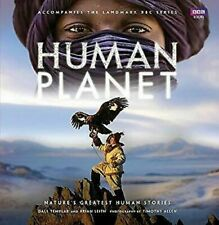 Human Planet : Nature's Greatest Human Stories Hardcover Dale Templar
