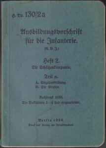 H.Dv.130/2a Ausbildungsvorschrift für die Infanterie. Orig. 1936