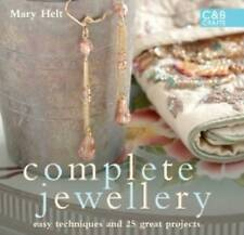 Complete Jewellery Easy Techniques and 25 Great Projects by Helt, Mary ( Author