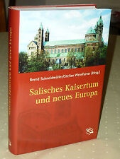 Salisches Kaisertum und neues Europa. Die Zeit Heinrichs IV. und Heinrichs V.