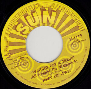 """JERRY LEE LEWIS - Waiting For A Train   7"""" 45"""