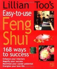 Lillian Too's Easy-to-Use Feng Shui : 168 Ways to Success by Lillian Too (1999,