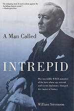 A Man Called Intrepid: The Incredible WWII Narrative of the Hero Whose-ExLibrary