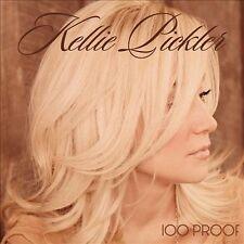 """KELLIE PICKLER, CD """"100 PROOF"""" NEW SEALED"""