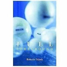 Camino Del Sol: Full Foreground by Roberto Tejada (2012, Paperback)