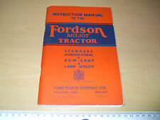 Fordson Major Tractor Agricultural Row Crop Land Utility 1945 Instruction Manual