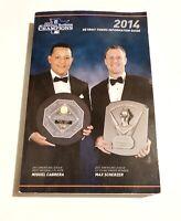 2014 DETROIT TIGERS INFORMATION GUIDE! PROGRAM MIGUEL CABRERA/MAX SCHERZER