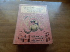 The Girl's Home Comapnion - A Book of Pastimes In Work   Hardcover  Circa 1900