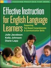 Teaching Practices That Work: Effective Instruction for English Language...