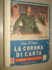 LIBRO BOOK LA CORONA DI CARTA EZIO D´ERRICO I ROMANZI DELLA PALMA MONDADORI