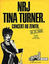 PUBLICITE ADVERTISING 025  1985  NRJ radio  TINA TURNER en concert au ZENITH