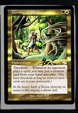 Hunting Grounds Mark Brill Autograph Signed Mtg HTC 291