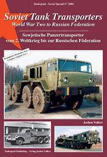 TANKOGRAD 2004 SOVIET TANK TRANSPORTERS WWII TO FEDERATION