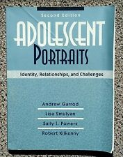 Adolescent Portraits : Identity, Relationships and Challenges 2nd Edition Text
