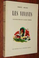 Marcel Arland LES VIVANTS illustré Claude Verrier 1945 numéroté TBE
