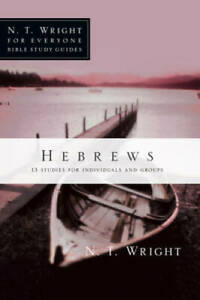 Hebrews (N.T. Wright for Everyone Bible Study Guides) - Paperback - VERY GOOD
