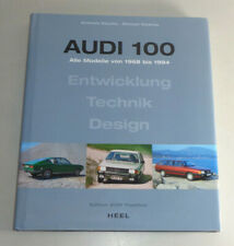 Bildband Audi 100 C1 Coupé C2 C3 C4 S4 S6 A6 - alle Modelle von 1968 bis 1994