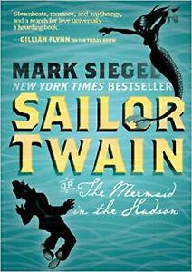 Sailor Twain, Siegel, Mark, Excellent Book