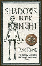 Shadows in the Night by Jane Finnis-1st UK Ed./DJ-2012-1st Aurelia Marcella