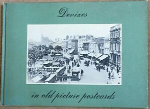 Devizes in Old Picture Postcards By Pamela Colman Wiltshire Local History