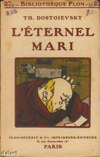L'ETERNEL MARI / DOSTOIEVSKY / Bibliothèque Plon
