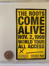 The Roots promo sticker for Come Alive