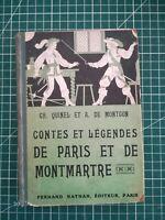 Contes et légendes de Paris et de Montmartre 1930 Quinel Montgon illustrations