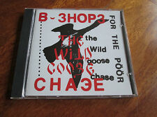 B SHOPS FOR THE POOR The Wild Goose Chase CD PETER BROTZMANN FREE JAZZ NO LP