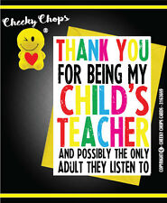 FUNNY Thank You Card Teacher Assistant Helper End Of Year School Leavers - C195