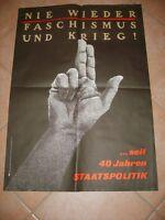 DDR Propaganda-Plakat/Nie wieder Faschismus und Krieg!...seit 40 Jahren Staats..