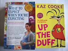 What To Expect When Expecting (4th Oz Edition) Up The Duff (2nd Edition)