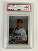 2010 Topps Chrome #190 Mike Giancarlo Stanton Rookie Card PSA 10 Gem Mint