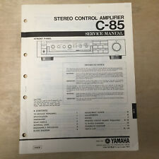 Original Yamaha Service Manual for the C-85 Control Amplifier Repair