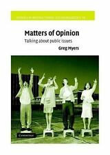 Studies in Interactional Sociolinguistics: Matters of Opinion : Talking about...