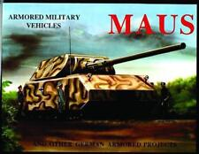 Maus Tank and Other German Tanks (Armored Military Vehicles) by Bracker, Kai, Sa